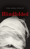 Blindfolded: Murder Mystery Novel (English Edition)