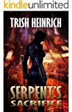 Serpent's Sacrifice (The Vigilantes, a Superhero Urban Fantasy Series Book 1)