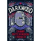 Darkwood (The Darkwood Series Book 1)