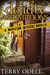 Deadly Assumptions: A Mapleton Mystery Novella Kindle Edition