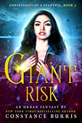 Giant Risk: Confessions of a Giantess, Book Two Kindle Edition
