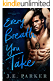 Every Breath You Take: A Single Mom Romance (Redeeming Love Book 2)
