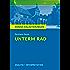 Unterm Rad. Königs Erläuterungen.: Textanalyse und Interpretation mit ausführlicher Inhaltsangabe und Abituraufgaben mit Lösungen