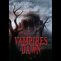 Vampires Dawn: Reign of Blood (German Edition)