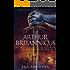 Arthur Britannicus (Forgotten Empire Book 1)