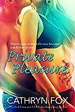 Private Pleasure (Sun Stroked Book 3)