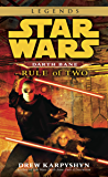 Rule of Two: Star Wars Legends (Darth Bane) (Star Wars - Darth Bane Trilogy Book 2)