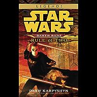 Rule of Two: Star Wars Legends (Darth Bane) (Star Wars - Darth Bane Trilogy Book 2) (English Edition)