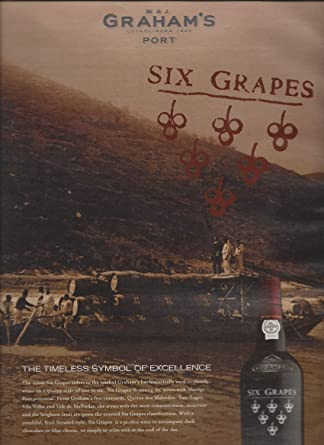 Print Ad For 2015 Grahams Port Six Grapes The Timeless Symbol Of