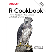 R Cookbook: Proven Recipes for Data Analysis, Statistics, and Graphics