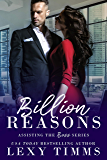 Billion Reasons (Assisting the Boss Series Book 1)