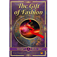 The Gift of Fashion (Badger Hole Bar Book 4) (English Edition)