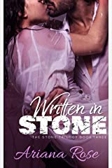 Written In Stone (The Stone Trilogy Book 3) Kindle Edition