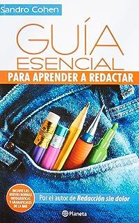 Guia esencial para aprender a redactar (Spanish Edition)