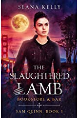 The Slaughtered Lamb Bookstore and Bar (Sam Quinn Book 1) Kindle Edition