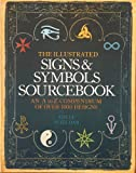 The Illustrated Signs & Symbols Sourcebook