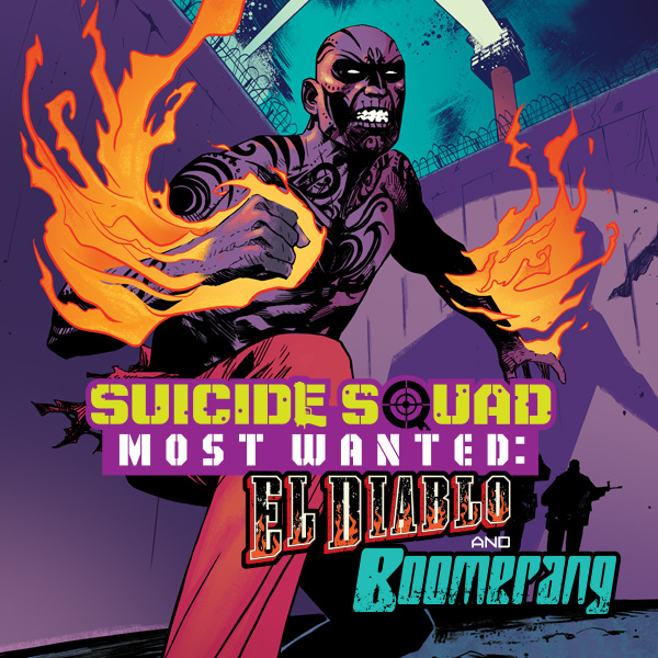 Suicide Squad Most Wanted: El Diablo and Boomerang (2016-) (Collections) (2 Book Series)