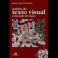 Análise do texto visual: a construção da imagem