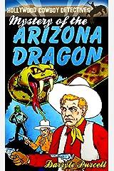 Mystery of the Arizona Dragon (Hollywood Cowboy Detectives) Kindle Edition