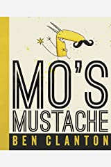 Mo's Mustache Hardcover