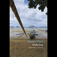 Mabuhay: Bienvenidos a Filipinas (Spanish Edition)