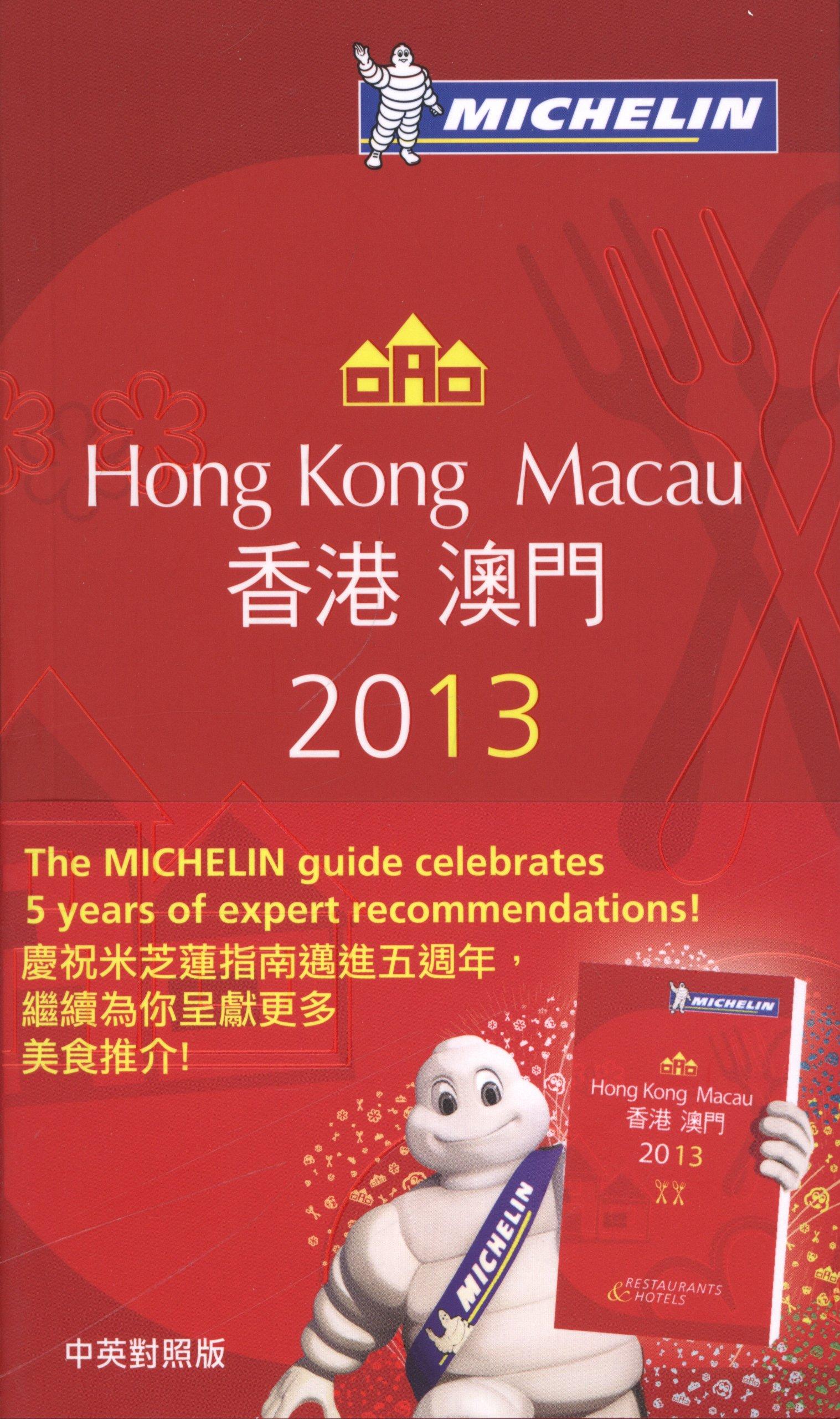 MICHELIN Guide Hong Kong & Macau 2013 (Michelin Guide/Michelin) pdf
