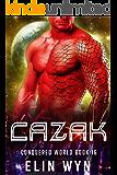 Cazak: Science Fiction Adventure Romance (Conquered World Book 16)
