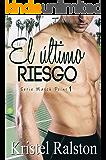 El último riesgo (Match Point nº 1) (Spanish Edition)