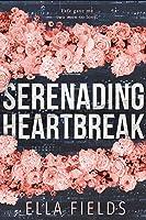 Serenading Heartbreak (English