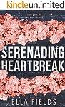 Serenading Heartbreak (English Edition)