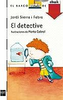El Detective (Kindle) (El Barco De Vapor Blanca