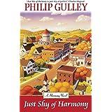 Just Shy of Harmony (A Harmony Novel Book 2)