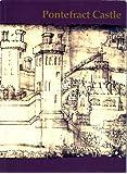 Pontefract Castle: By Ian Roberts