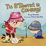 Tu B'Shevat Is Coming!