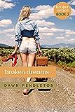 Broken Dreams (Broken Series Book 2)