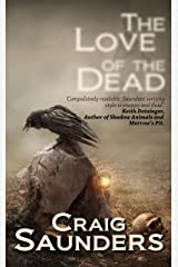 The Love of the Dead Kindle Edition