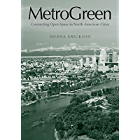 MetroGreen: Connecting Open Space in North American Cities (English Edition)