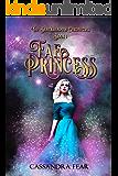 Fae Princess (The Blackshadow Chronicles Book 1)
