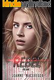 Rebel (Recoil Trilogy Book 3)