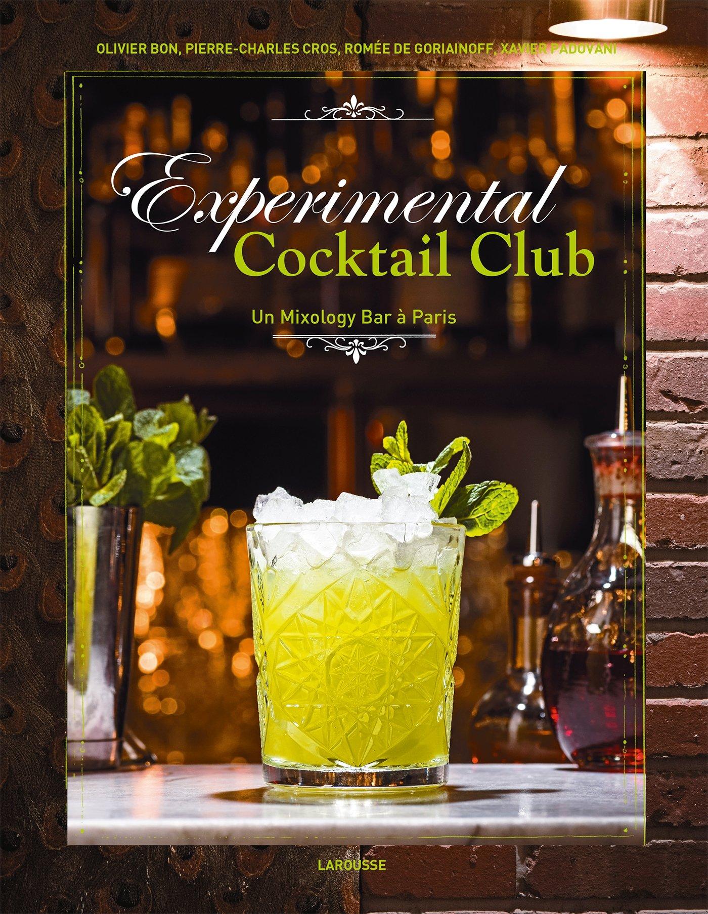 Experimental cocktail club Relié – 14 septembre 2016 Collectif Larousse 2035923867 Cuisine