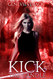 Kick The Candle (Knight Games Book 2)