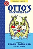 Otto's Backwards Day: TOON Level 3 (Easy-to-read Comics, Level 3)