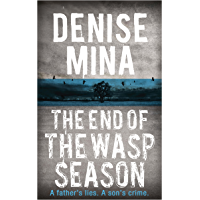 The End of the Wasp Season (Alex Morrow Book 2)