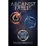 Arcanist Fables (Frith Chronicles)