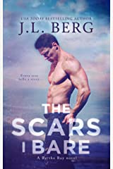 The Scars I Bare: A By The Bay Stand-Alone Novel Kindle Edition