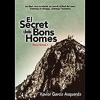 El Secret dels Bons Homes (Catalan Edition)