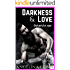 DARKNESS & LOVE: Gehorche mir. (Ramon 2)