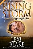Lightning Strikes, Season 2, Episode 4 (Rising Storm)