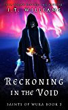 Reckoning in the Void (Saints of Wura Book 3)