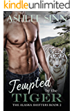 Tempted by the Tiger (The Alaska Shifters Book 2)